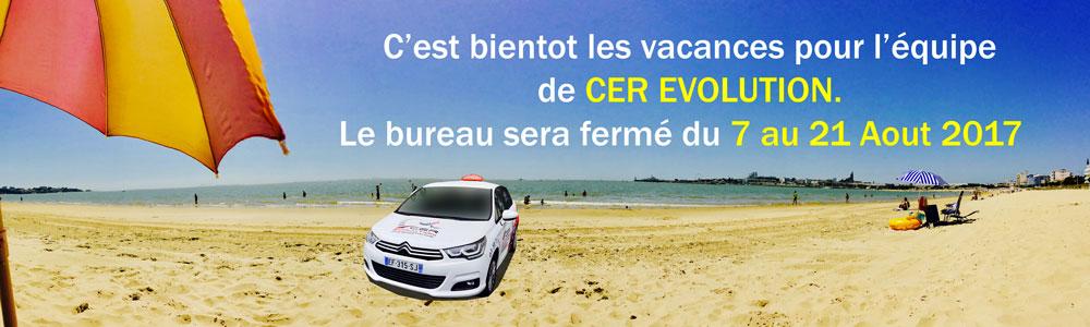 Fermeture estival de l'agence CER EVOLUTION
